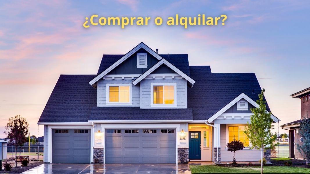Comprar una casa o alquilar una casa: ¿Qué es mejor a largo plazo?
