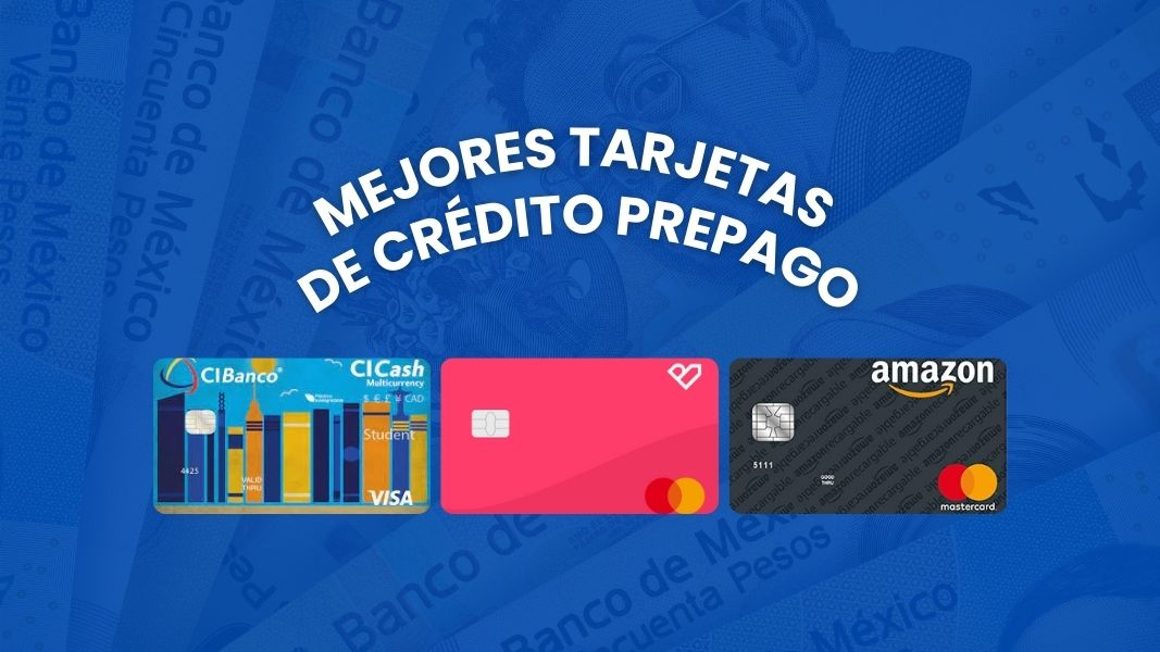 Las mejores tarjetas de crédito prepago 2021