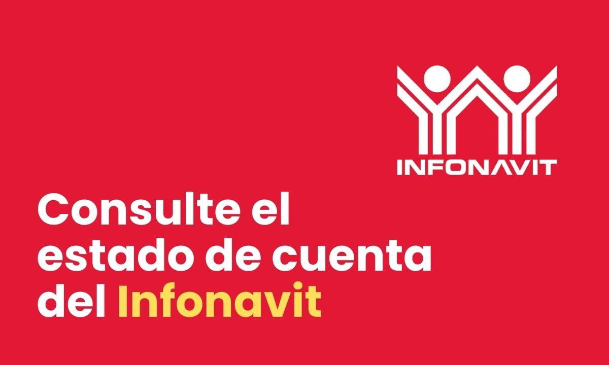 Cómo consultar el estado de cuenta del Infonavit en línea 2021