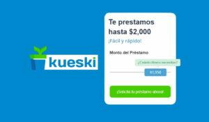 Préstamo personal Kueski – Todo lo que debes saber antes de solicitarlo